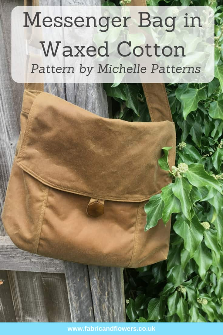 Messenger bag and tips on sewing with waxed canvas by fabricandflowers | Sonia Spence