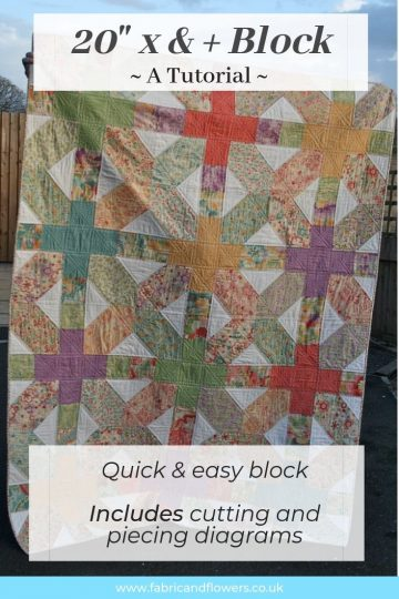 Tutorial for a Giant x & + quilt block. Perfect as an oversized cushion or quick quilt and a great way of using up scraps!