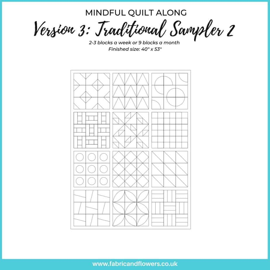 Traditional Sampler 2: introducing the Mindful Quiltalong, a 12-month program for stitchers of all levels.
