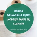 Mini Mindful Quilt Along - Modern Sampler Cushion